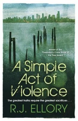 A Simple Act of Violence -