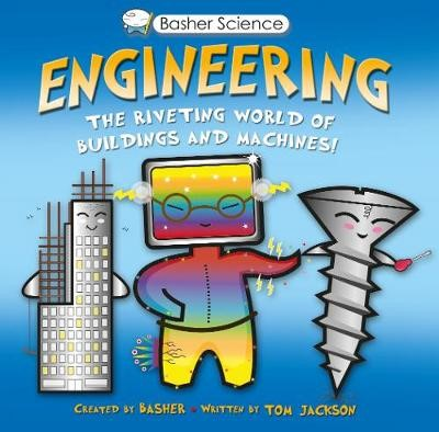 Basher Science: Engineering -