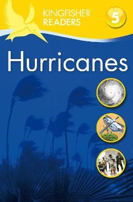 Kingfisher Readers: Hurricanes  (Level 5: Reading Fluently) -