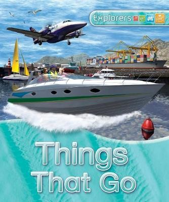Explorers: Things That Go -