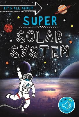 It's all about... Super Solar System -