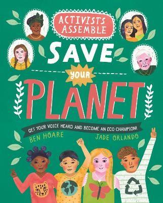 Activists Assemble - Save Your Planet -