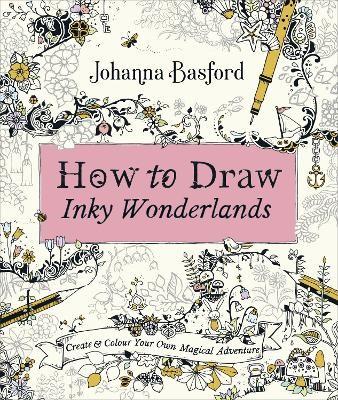How to Draw Inky Wonderlands -