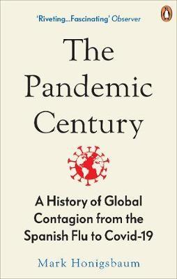 The Pandemic Century -
