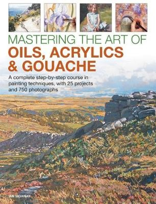 Mastering the Art of Oils, Acrylics & Gouache - pr_248414