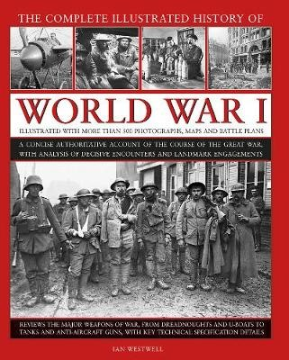 World War I, Complete Illustrated History of -