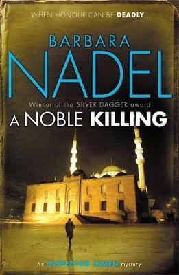 A Noble Killing (Inspector Ikmen Mystery 13) -
