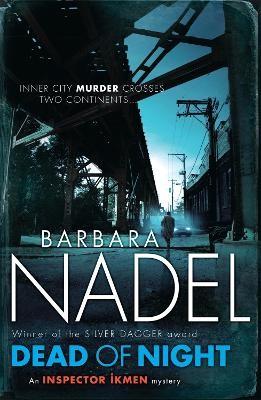 Dead of Night (Inspector Ikmen Mystery 14) -