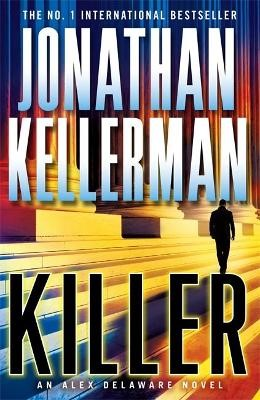 Killer (Alex Delaware series, Book 29) -