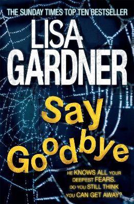 Say Goodbye (FBI Profiler 6) -