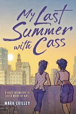 My Last Summer with Cass -
