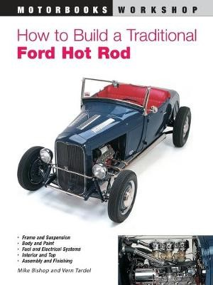 How to Build a Traditional Ford Hot Rod - pr_285224