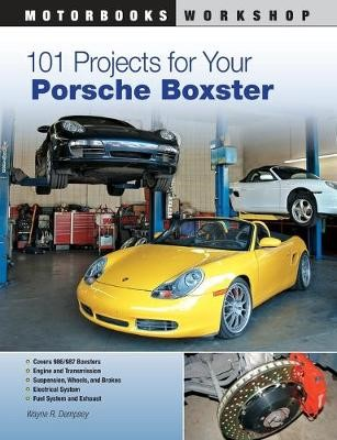 101 Projects for Your Porsche Boxster - pr_284973