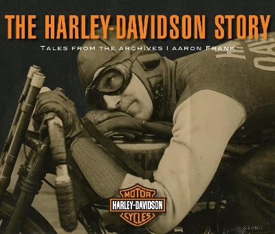 The Harley-Davidson Story -