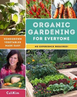 Organic Gardening for Everyone -