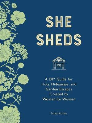 She Sheds (mini edition) -