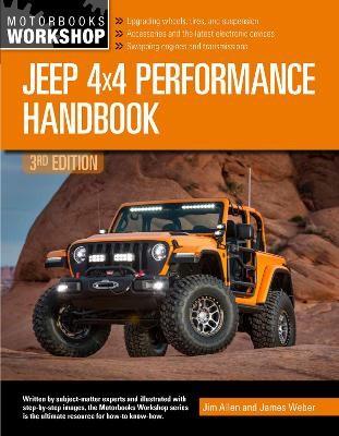 Jeep 4x4 Performance Handbook, 3rd Edition -