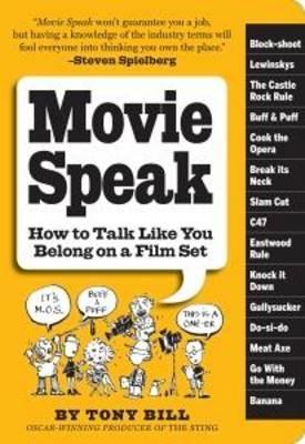 Movie Speak: How to Talk Like You Belong on a Film Set - pr_288714