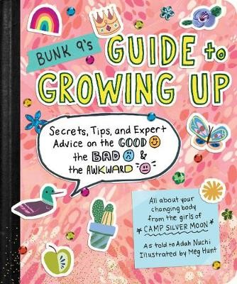Bunk 9's Guide to Growing Up -