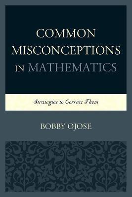 Common Misconceptions in Mathematics - pr_294297