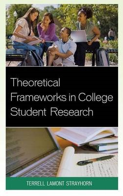 Theoretical Frameworks in College Student Research - pr_294336
