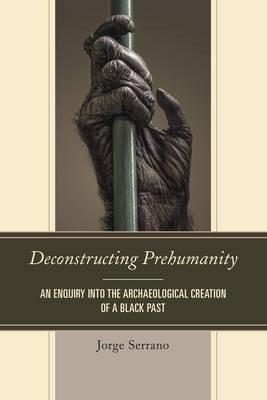 Deconstructing Prehumanity - pr_294433