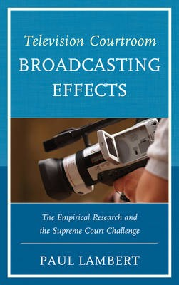 Television Courtroom Broadcasting Effects - pr_294340