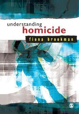 Understanding Homicide -