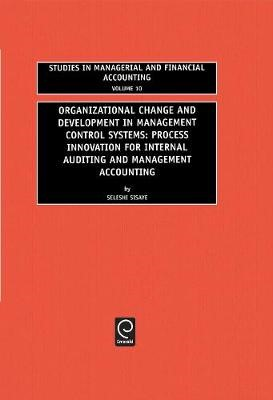 Organizational Change and Development in Management Control Systems -