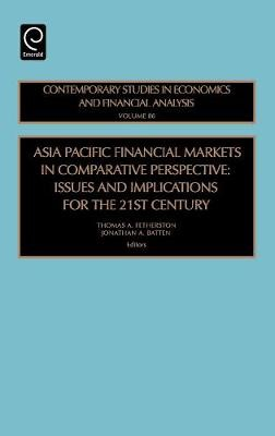 Asia Pacific Financial Markets in Comparative Perspective -