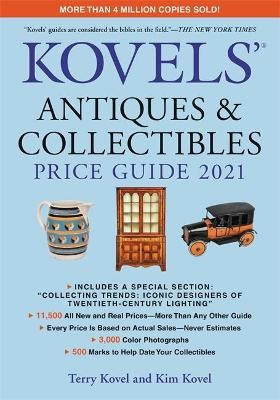 Kovels' Antiques and Collectibles Price Guide 2021 -