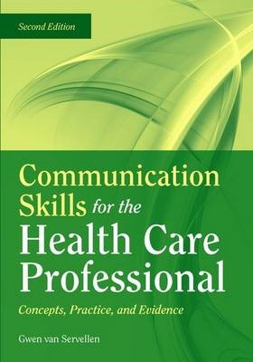 Communication Skills For The Health Care Professional: Concepts, Practice, And Evidence - pr_307840