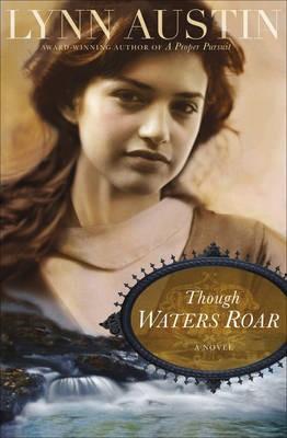 Though Waters Roar -