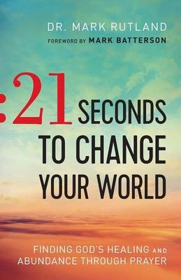 21 Seconds to Change Your World - pr_1705517