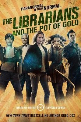 The Librarians and the Pot of Gold -