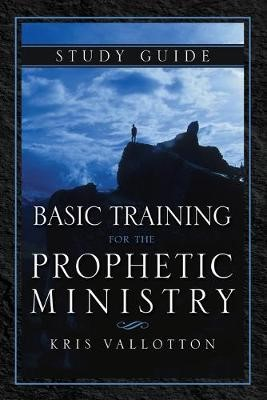 Basic Training For The Prophetic Ministry Study Guide - pr_1752601