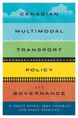Canadian Multimodal Transport Policy and Governance -