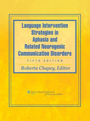 Language Intervention Strategies in Aphasia and Related Neurogenic Communication Disorders - pr_294651