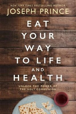 Eat Your Way to Life and Health -