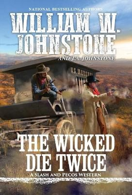 The Wicked Die Twice -