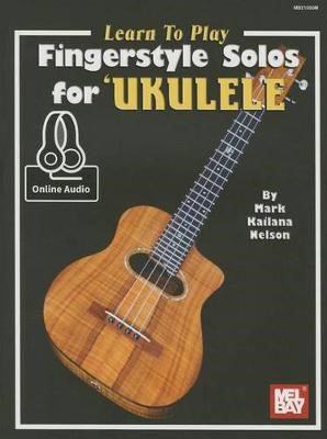 Learn to Play Fingerstyle Solos for Ukulele Book -