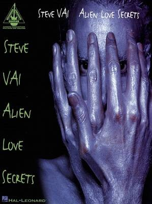 Steve Vai - Alien Love Secrets -