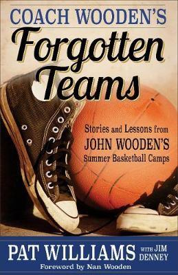 Coach Wooden's Forgotten Teams - pr_294856
