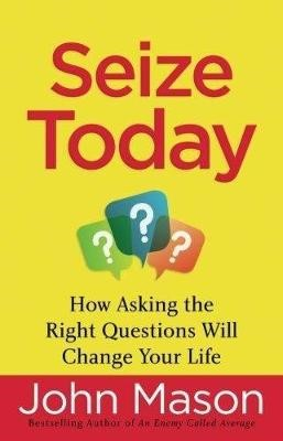Seize Today -