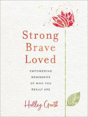 Strong, Brave, Loved - pr_423498