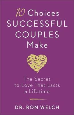 10 Choices Successful Couples Make - pr_294882