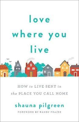 Love Where You Live - pr_294998
