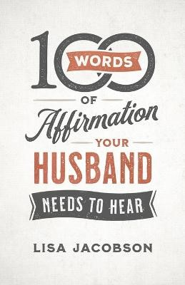 100 Words of Affirmation Your Husband Needs to Hear - pr_423486