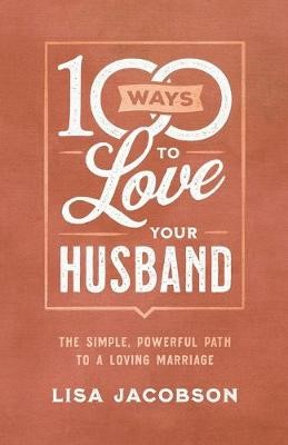 100 Ways to Love Your Husband - pr_423490