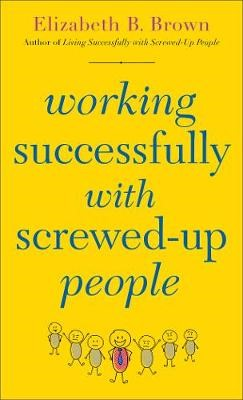 Working Successfully with Screwed-Up People - pr_423601